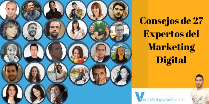 Consejos de 27 Expertos del Marketing Digital [Infografía]
